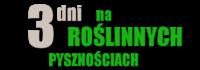 WYZW_3dni_roslinne_pysznosci